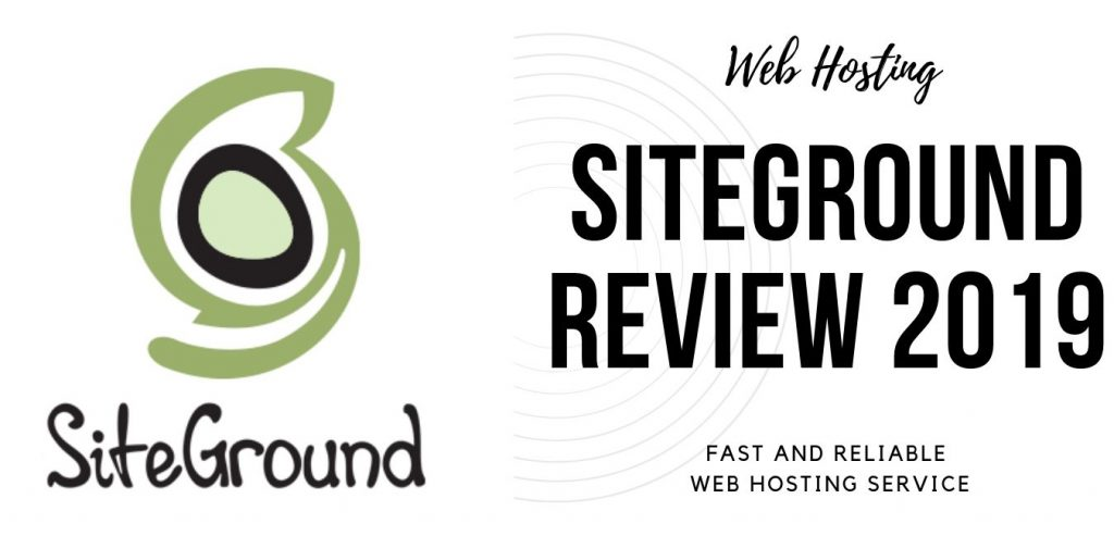 SiteGround review 2019