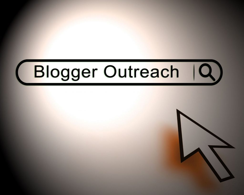 Blogger outreach and why you should start now