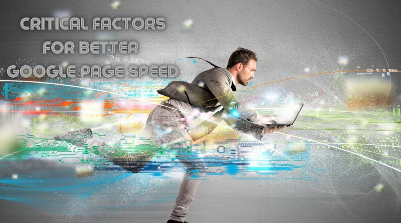 7 Critical Factors for better Google Page Speed (2)